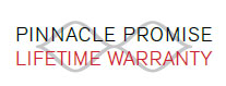 Pinnacle Promise Lifetime Warranty